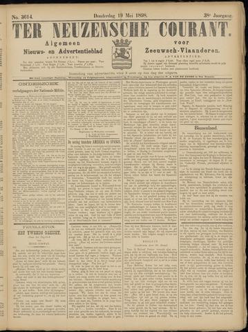 Ter Neuzensche Courant. Algemeen Nieuws- en Advertentieblad voor Zeeuwsch-Vlaanderen / Neuzensche Courant ... (idem) / (Algemeen) nieuws en advertentieblad voor Zeeuwsch-Vlaanderen 1898-05-19
