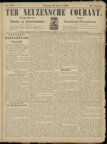 Ter Neuzensche Courant. Algemeen Nieuws- en Advertentieblad voor Zeeuwsch-Vlaanderen / Neuzensche Courant ... (idem) / (Algemeen) nieuws en advertentieblad voor Zeeuwsch-Vlaanderen 1890-01-18