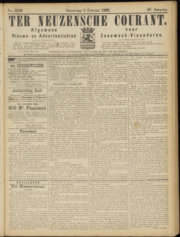 Ter Neuzensche Courant. Algemeen Nieuws- en Advertentieblad voor Zeeuwsch-Vlaanderen / Neuzensche Courant ... (idem) / (Algemeen) nieuws en advertentieblad voor Zeeuwsch-Vlaanderen 1908-02-06