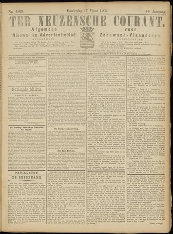 Ter Neuzensche Courant. Algemeen Nieuws- en Advertentieblad voor Zeeuwsch-Vlaanderen / Neuzensche Courant ... (idem) / (Algemeen) nieuws en advertentieblad voor Zeeuwsch-Vlaanderen 1904-03-17