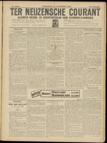 Ter Neuzensche Courant. Algemeen Nieuws- en Advertentieblad voor Zeeuwsch-Vlaanderen / Neuzensche Courant ... (idem) / (Algemeen) nieuws en advertentieblad voor Zeeuwsch-Vlaanderen 1939-11-22