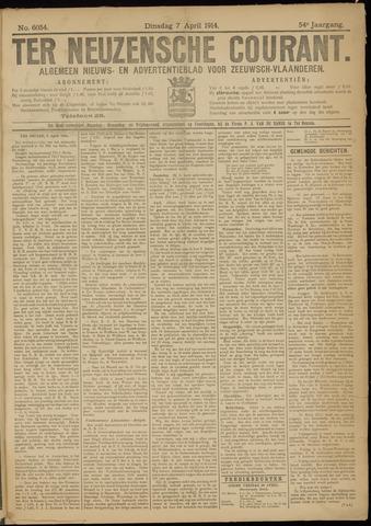 Ter Neuzensche Courant. Algemeen Nieuws- en Advertentieblad voor Zeeuwsch-Vlaanderen / Neuzensche Courant ... (idem) / (Algemeen) nieuws en advertentieblad voor Zeeuwsch-Vlaanderen 1914-04-07