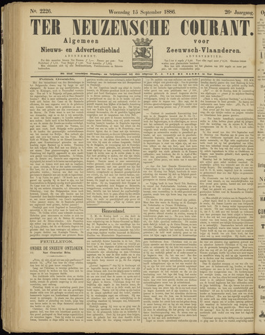 Ter Neuzensche Courant. Algemeen Nieuws- en Advertentieblad voor Zeeuwsch-Vlaanderen / Neuzensche Courant ... (idem) / (Algemeen) nieuws en advertentieblad voor Zeeuwsch-Vlaanderen 1886-09-15