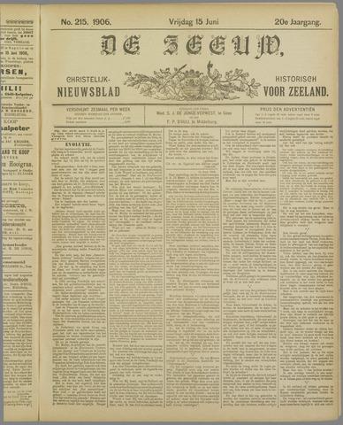 De Zeeuw. Christelijk-historisch nieuwsblad voor Zeeland 1906-06-15