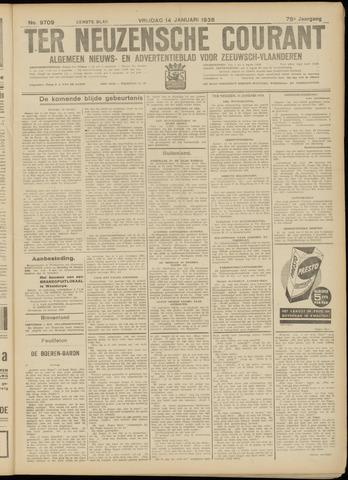 Ter Neuzensche Courant. Algemeen Nieuws- en Advertentieblad voor Zeeuwsch-Vlaanderen / Neuzensche Courant ... (idem) / (Algemeen) nieuws en advertentieblad voor Zeeuwsch-Vlaanderen 1938-01-14