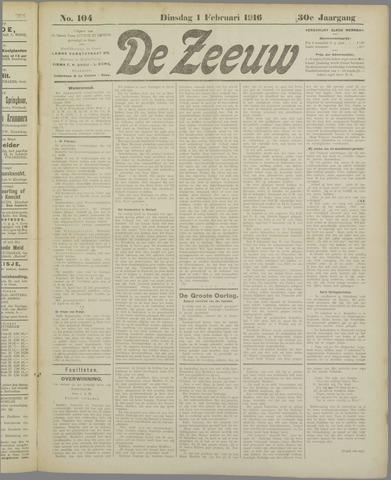 De Zeeuw. Christelijk-historisch nieuwsblad voor Zeeland 1916-02-01