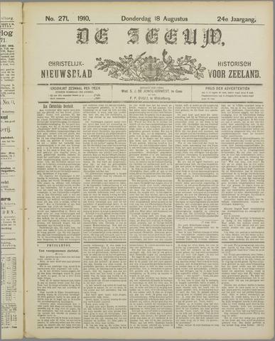 De Zeeuw. Christelijk-historisch nieuwsblad voor Zeeland 1910-08-18