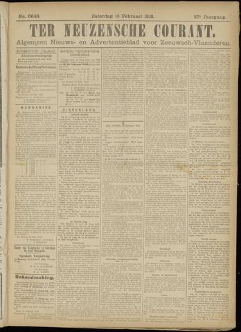 Ter Neuzensche Courant. Algemeen Nieuws- en Advertentieblad voor Zeeuwsch-Vlaanderen / Neuzensche Courant ... (idem) / (Algemeen) nieuws en advertentieblad voor Zeeuwsch-Vlaanderen 1918-02-16