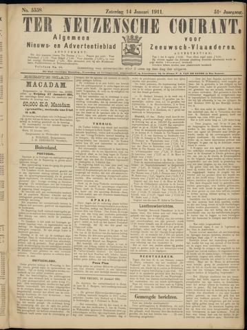 Ter Neuzensche Courant. Algemeen Nieuws- en Advertentieblad voor Zeeuwsch-Vlaanderen / Neuzensche Courant ... (idem) / (Algemeen) nieuws en advertentieblad voor Zeeuwsch-Vlaanderen 1911-01-14