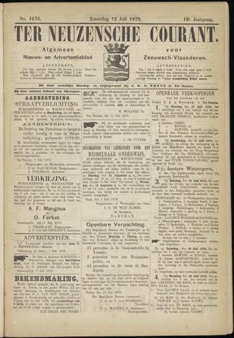 Ter Neuzensche Courant. Algemeen Nieuws- en Advertentieblad voor Zeeuwsch-Vlaanderen / Neuzensche Courant ... (idem) / (Algemeen) nieuws en advertentieblad voor Zeeuwsch-Vlaanderen 1879-07-12