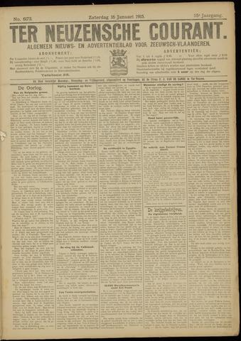 Ter Neuzensche Courant. Algemeen Nieuws- en Advertentieblad voor Zeeuwsch-Vlaanderen / Neuzensche Courant ... (idem) / (Algemeen) nieuws en advertentieblad voor Zeeuwsch-Vlaanderen 1915-01-16