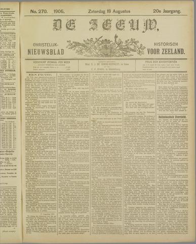 De Zeeuw. Christelijk-historisch nieuwsblad voor Zeeland 1906-08-18
