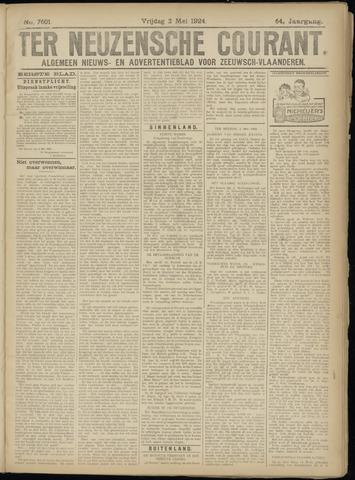 Ter Neuzensche Courant. Algemeen Nieuws- en Advertentieblad voor Zeeuwsch-Vlaanderen / Neuzensche Courant ... (idem) / (Algemeen) nieuws en advertentieblad voor Zeeuwsch-Vlaanderen 1924-05-02