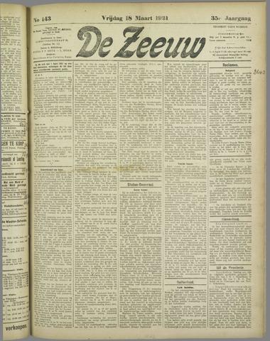 De Zeeuw. Christelijk-historisch nieuwsblad voor Zeeland 1921-03-18