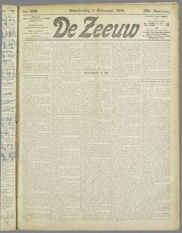 De Zeeuw. Christelijk-historisch nieuwsblad voor Zeeland 1918-02-07