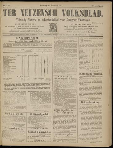 Ter Neuzensch Volksblad. Vrijzinnig nieuws- en advertentieblad voor Zeeuwsch- Vlaanderen / Zeeuwsch Nieuwsblad. Nieuws- en advertentieblad voor Zeeland 1917-02-17