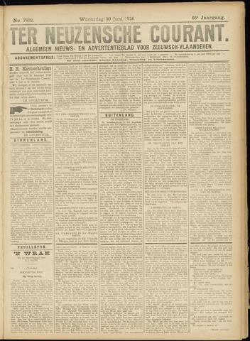 Ter Neuzensche Courant. Algemeen Nieuws- en Advertentieblad voor Zeeuwsch-Vlaanderen / Neuzensche Courant ... (idem) / (Algemeen) nieuws en advertentieblad voor Zeeuwsch-Vlaanderen 1926-06-30