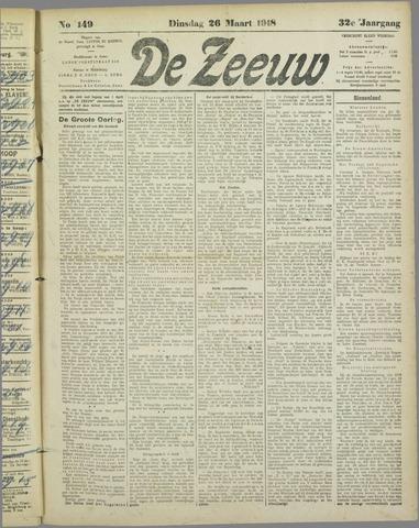 De Zeeuw. Christelijk-historisch nieuwsblad voor Zeeland 1918-03-26