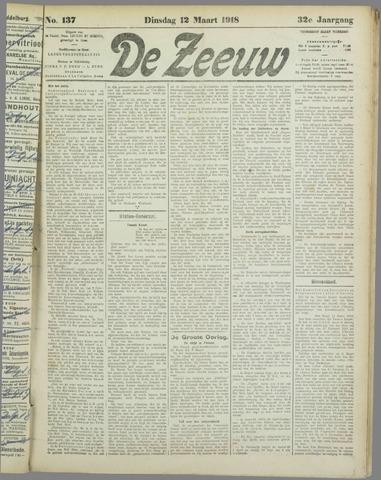 De Zeeuw. Christelijk-historisch nieuwsblad voor Zeeland 1918-03-12