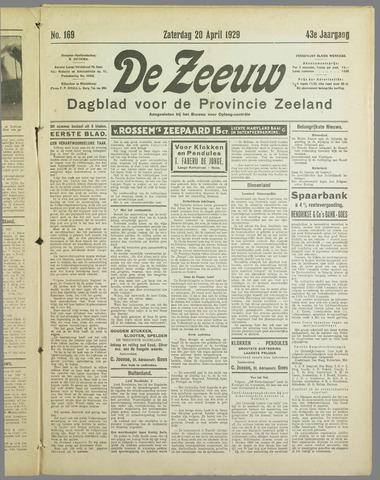 De Zeeuw. Christelijk-historisch nieuwsblad voor Zeeland 1929-04-20