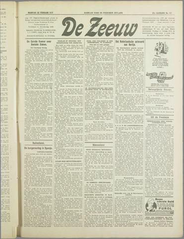De Zeeuw. Christelijk-historisch nieuwsblad voor Zeeland 1937-02-22