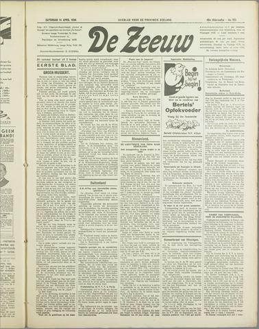 De Zeeuw. Christelijk-historisch nieuwsblad voor Zeeland 1934-04-14
