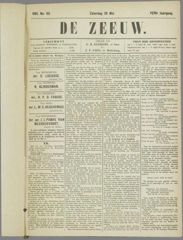 De Zeeuw. Christelijk-historisch nieuwsblad voor Zeeland 1891-05-30