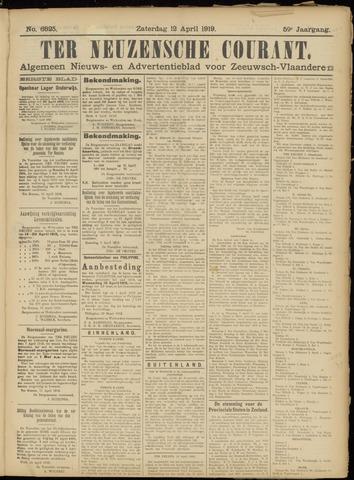 Ter Neuzensche Courant. Algemeen Nieuws- en Advertentieblad voor Zeeuwsch-Vlaanderen / Neuzensche Courant ... (idem) / (Algemeen) nieuws en advertentieblad voor Zeeuwsch-Vlaanderen 1919-04-12