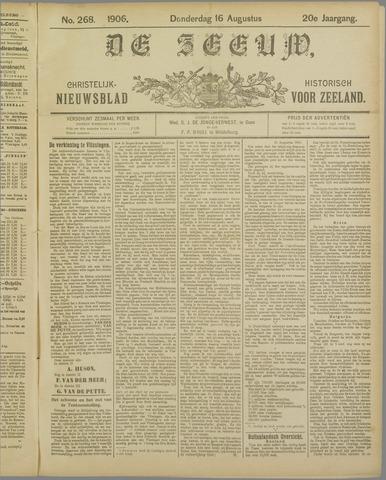 De Zeeuw. Christelijk-historisch nieuwsblad voor Zeeland 1906-08-16
