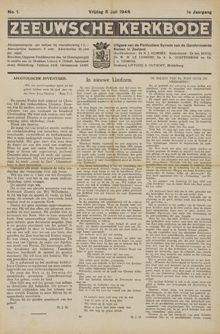 Zeeuwsche kerkbode, weekblad gewijd aan de belangen der gereformeerde kerken/ Zeeuwsch kerkblad 1945-07-06