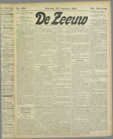 De Zeeuw. Christelijk-historisch nieuwsblad voor Zeeland 1919-08-26