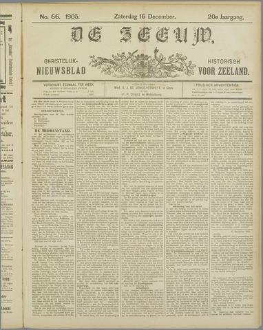 De Zeeuw. Christelijk-historisch nieuwsblad voor Zeeland 1905-12-16