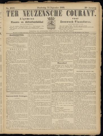 Ter Neuzensche Courant. Algemeen Nieuws- en Advertentieblad voor Zeeuwsch-Vlaanderen / Neuzensche Courant ... (idem) / (Algemeen) nieuws en advertentieblad voor Zeeuwsch-Vlaanderen 1899-09-14