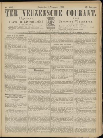 Ter Neuzensche Courant. Algemeen Nieuws- en Advertentieblad voor Zeeuwsch-Vlaanderen / Neuzensche Courant ... (idem) / (Algemeen) nieuws en advertentieblad voor Zeeuwsch-Vlaanderen 1900-11-08