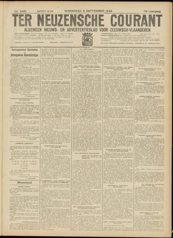 Ter Neuzensche Courant. Algemeen Nieuws- en Advertentieblad voor Zeeuwsch-Vlaanderen / Neuzensche Courant ... (idem) / (Algemeen) nieuws en advertentieblad voor Zeeuwsch-Vlaanderen 1939-09-06