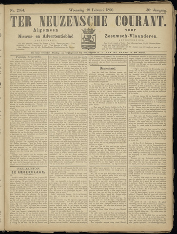 Ter Neuzensche Courant. Algemeen Nieuws- en Advertentieblad voor Zeeuwsch-Vlaanderen / Neuzensche Courant ... (idem) / (Algemeen) nieuws en advertentieblad voor Zeeuwsch-Vlaanderen 1890-02-19