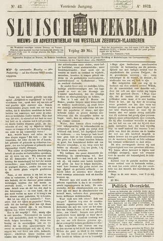 Sluisch Weekblad. Nieuws- en advertentieblad voor Westelijk Zeeuwsch-Vlaanderen 1873-05-30