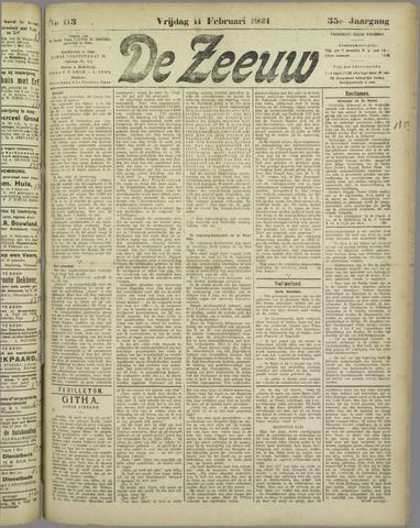 De Zeeuw. Christelijk-historisch nieuwsblad voor Zeeland 1921-02-11