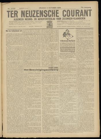 Ter Neuzensche Courant. Algemeen Nieuws- en Advertentieblad voor Zeeuwsch-Vlaanderen / Neuzensche Courant ... (idem) / (Algemeen) nieuws en advertentieblad voor Zeeuwsch-Vlaanderen 1935-10-04