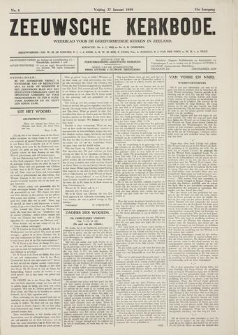 Zeeuwsche kerkbode, weekblad gewijd aan de belangen der gereformeerde kerken/ Zeeuwsch kerkblad 1939-01-27
