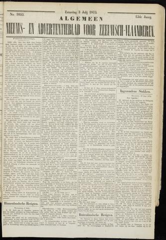 Ter Neuzensche Courant. Algemeen Nieuws- en Advertentieblad voor Zeeuwsch-Vlaanderen / Neuzensche Courant ... (idem) / (Algemeen) nieuws en advertentieblad voor Zeeuwsch-Vlaanderen 1875-07-03