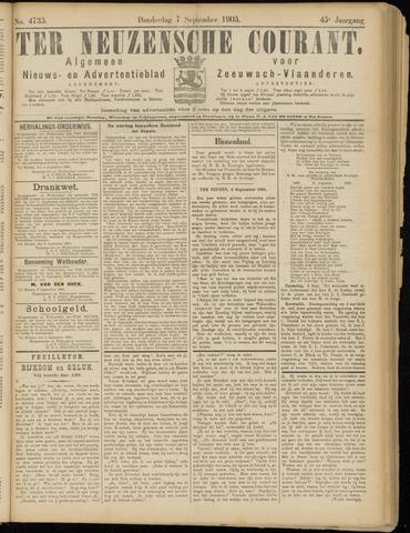 Ter Neuzensche Courant. Algemeen Nieuws- en Advertentieblad voor Zeeuwsch-Vlaanderen / Neuzensche Courant ... (idem) / (Algemeen) nieuws en advertentieblad voor Zeeuwsch-Vlaanderen 1905-09-07