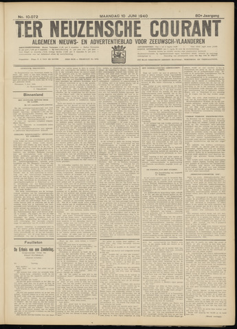 Ter Neuzensche Courant. Algemeen Nieuws- en Advertentieblad voor Zeeuwsch-Vlaanderen / Neuzensche Courant ... (idem) / (Algemeen) nieuws en advertentieblad voor Zeeuwsch-Vlaanderen 1940-06-10