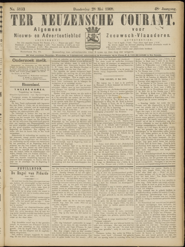 Ter Neuzensche Courant. Algemeen Nieuws- en Advertentieblad voor Zeeuwsch-Vlaanderen / Neuzensche Courant ... (idem) / (Algemeen) nieuws en advertentieblad voor Zeeuwsch-Vlaanderen 1908-05-28