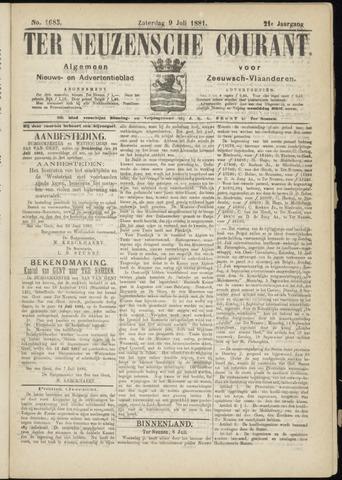 Ter Neuzensche Courant. Algemeen Nieuws- en Advertentieblad voor Zeeuwsch-Vlaanderen / Neuzensche Courant ... (idem) / (Algemeen) nieuws en advertentieblad voor Zeeuwsch-Vlaanderen 1881-07-09