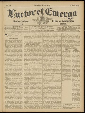 Luctor et Emergo. Antirevolutionair nieuws- en advertentieblad voor Zeeland / Zeeuwsch-Vlaanderen. Orgaan ter verspreiding van de christelijke beginselen in Zeeuwsch-Vlaanderen 1912-06-19