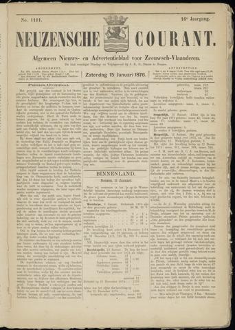Ter Neuzensche Courant. Algemeen Nieuws- en Advertentieblad voor Zeeuwsch-Vlaanderen / Neuzensche Courant ... (idem) / (Algemeen) nieuws en advertentieblad voor Zeeuwsch-Vlaanderen 1876-01-15