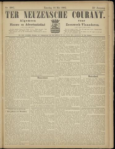 Ter Neuzensche Courant. Algemeen Nieuws- en Advertentieblad voor Zeeuwsch-Vlaanderen / Neuzensche Courant ... (idem) / (Algemeen) nieuws en advertentieblad voor Zeeuwsch-Vlaanderen 1885-05-16