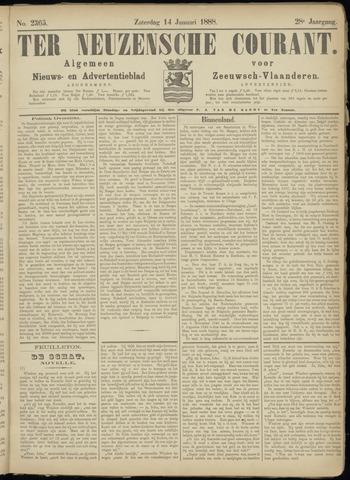 Ter Neuzensche Courant. Algemeen Nieuws- en Advertentieblad voor Zeeuwsch-Vlaanderen / Neuzensche Courant ... (idem) / (Algemeen) nieuws en advertentieblad voor Zeeuwsch-Vlaanderen 1888-01-14