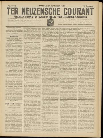 Ter Neuzensche Courant. Algemeen Nieuws- en Advertentieblad voor Zeeuwsch-Vlaanderen / Neuzensche Courant ... (idem) / (Algemeen) nieuws en advertentieblad voor Zeeuwsch-Vlaanderen 1939-11-27